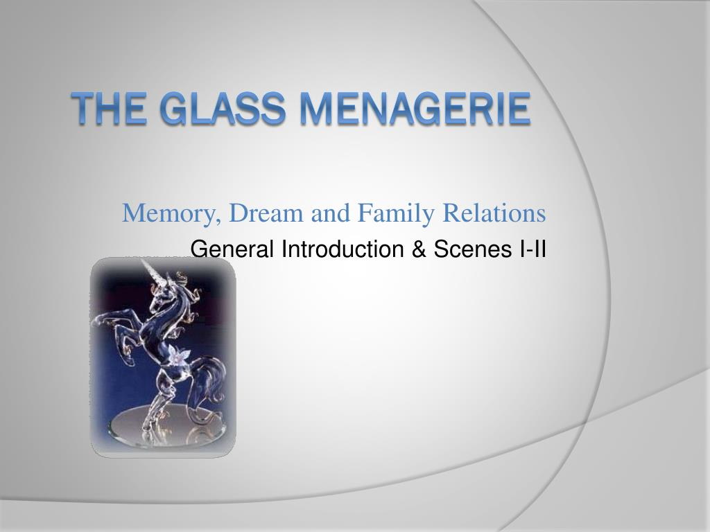 memory dream and family relations general introduction scenes i ii l.