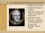 c the goals of roman education for public life