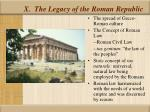x the legacy of the roman republic