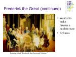 frederick the great continued