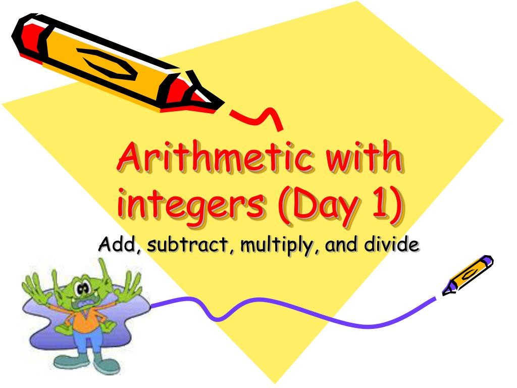 arithmetic with integers day 1 l.