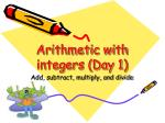 arithmetic with integers day 1