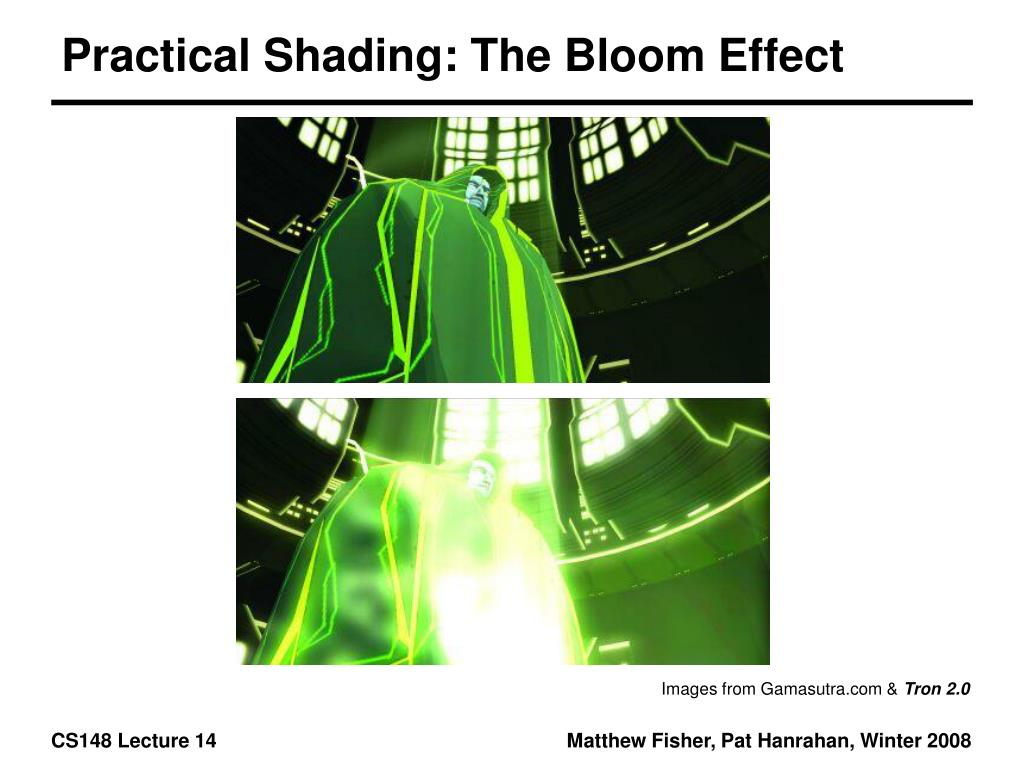 Practical Shading: The Bloom Effect