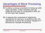 advantages of block processing