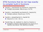 etsi functions that do not map exactly to compiler built in functions