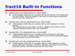 fract16 built in functions20