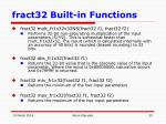 fract32 built in functions23