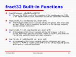 fract32 built in functions24