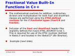 fractional value built in functions in c37