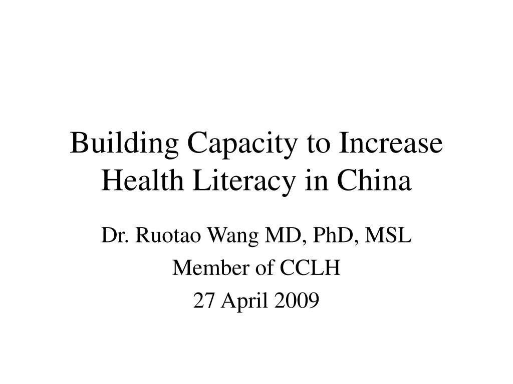 building capacity to increase health literacy in china l.