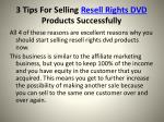 3 tips for selling resell rights dvd products successfully3