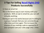 3 tips for selling resell rights dvd products successfully5