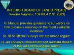 interior board of land appeals howard vagneur 159 ibla 272 200320