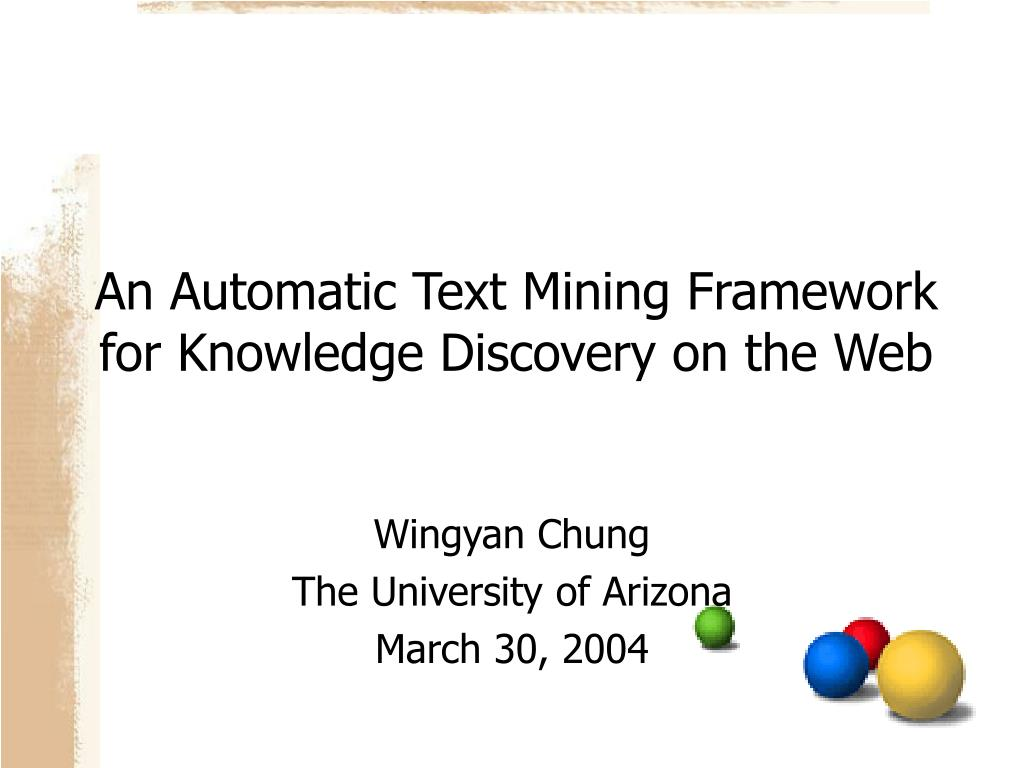 an automatic text mining framework for knowledge discovery on the web l.