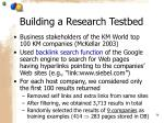 building a research testbed