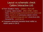 layout vs schematic check calibre interactive lvs