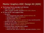 mentor graphics asic design kit adk