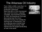 the arkansas oil industry