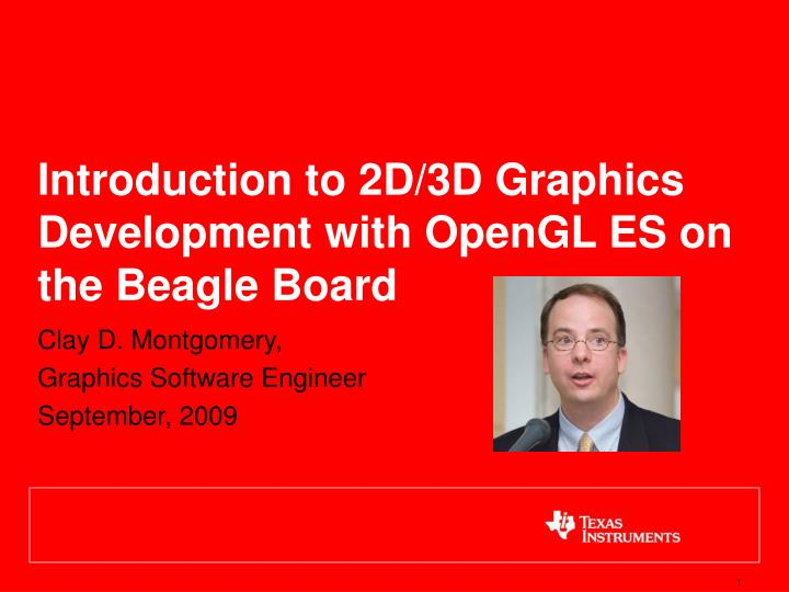 introduction to 2d 3d graphics development with opengl es on the beagle board n.