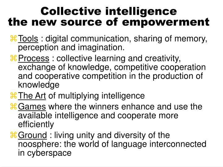 Collective intelligence the new source of empowerment