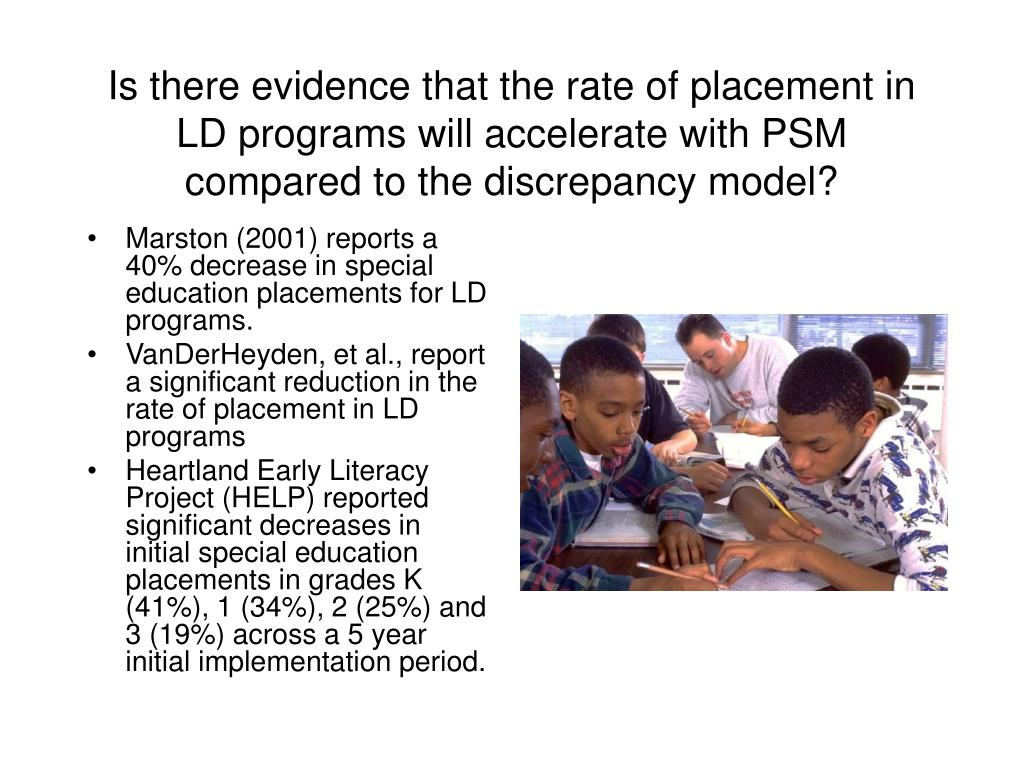Is there evidence that the rate of placement in LD programs will accelerate with PSM compared to the discrepancy model?