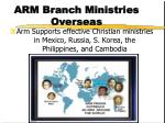arm branch ministries overseas