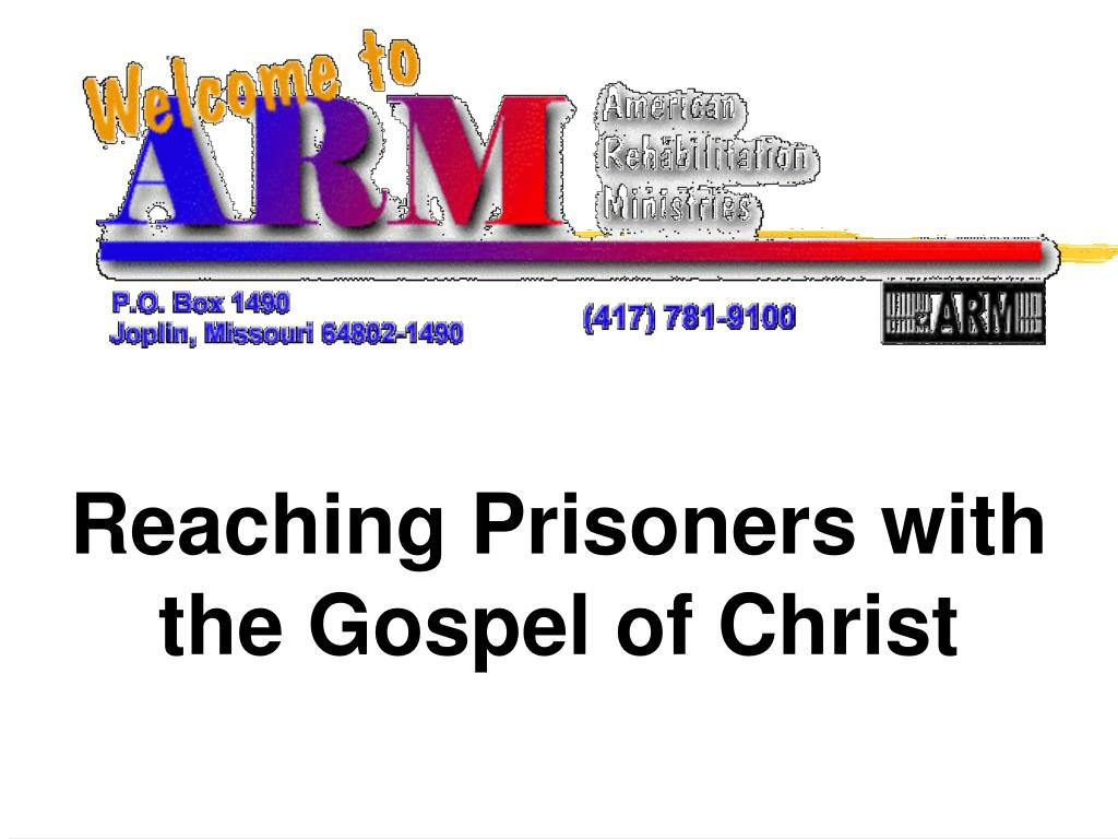 reaching prisoners with the gospel of christ l.