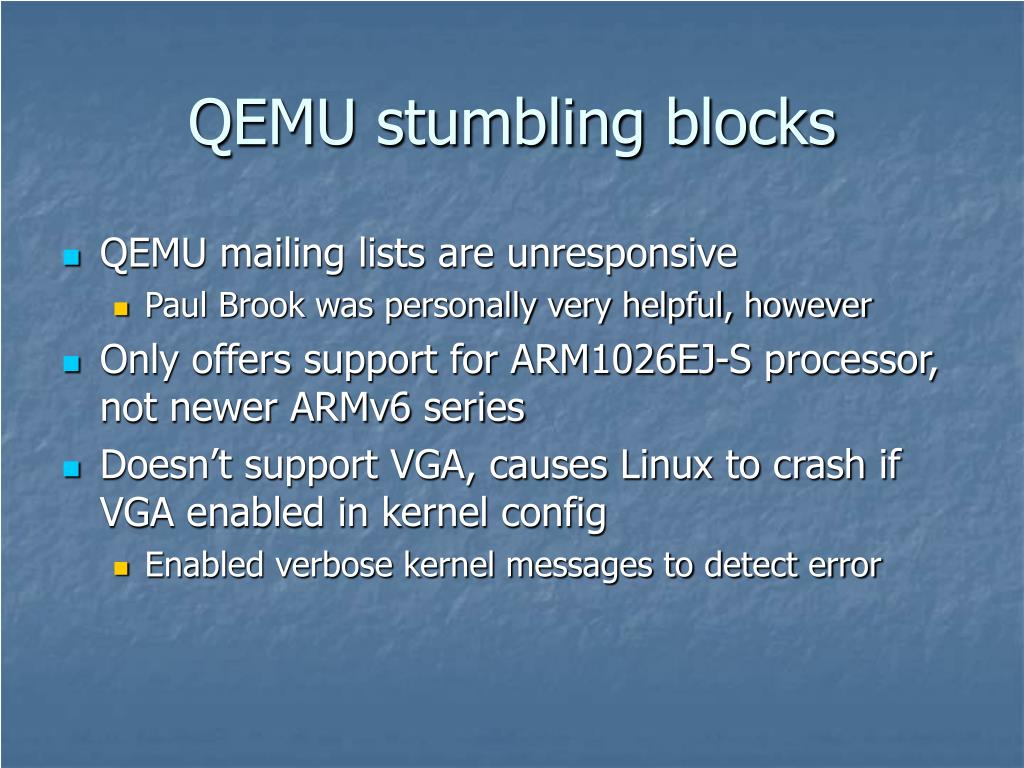 QEMU stumbling blocks