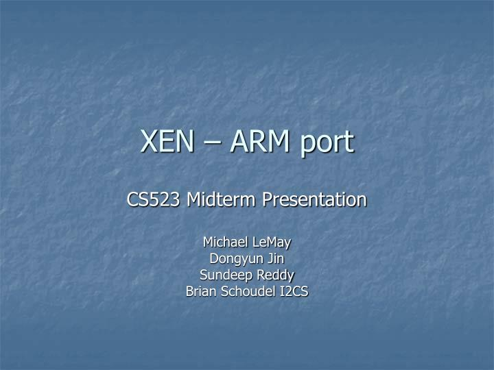 Xen arm port