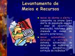 levantamento de meios e recursos9