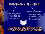 prevenir e planear