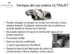 ventajas del uso turbina ultrajet