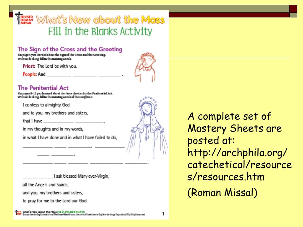 A complete set of Mastery Sheets are posted at: http://archphila.org/catechetical/resources/resources.htm