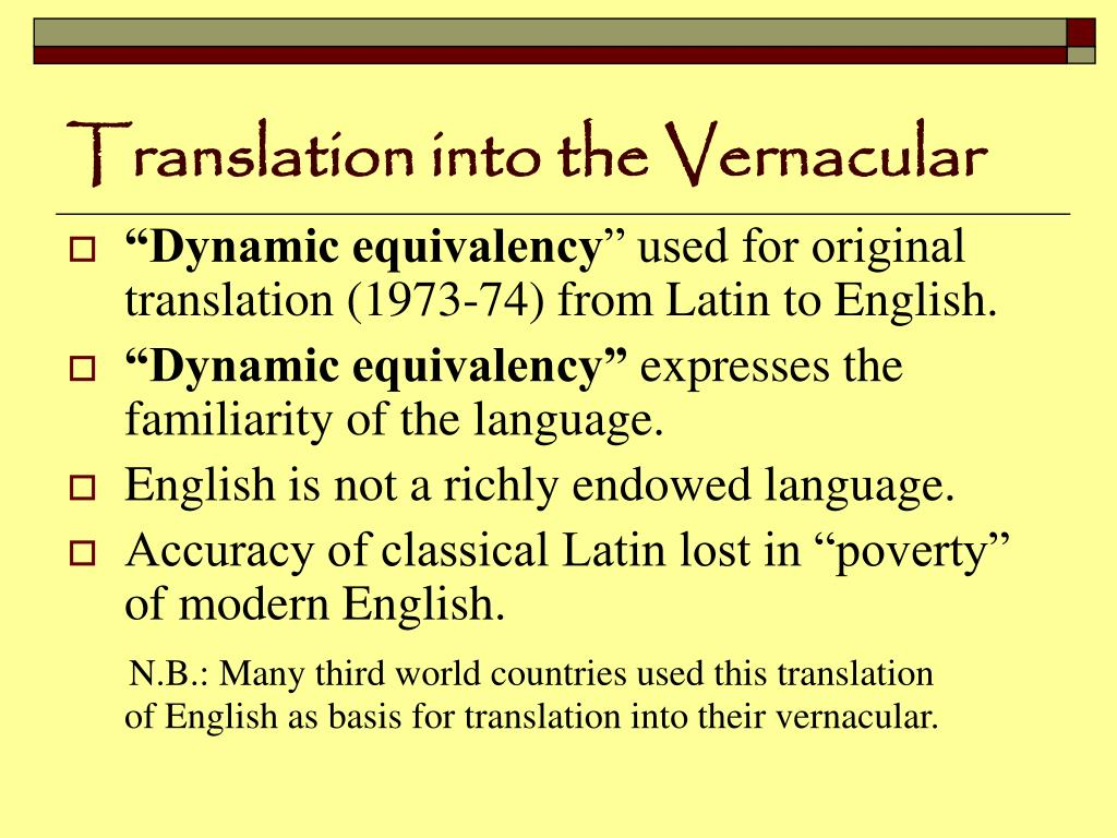 Translation into the Vernacular
