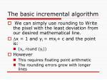 the basic incremental algorithm