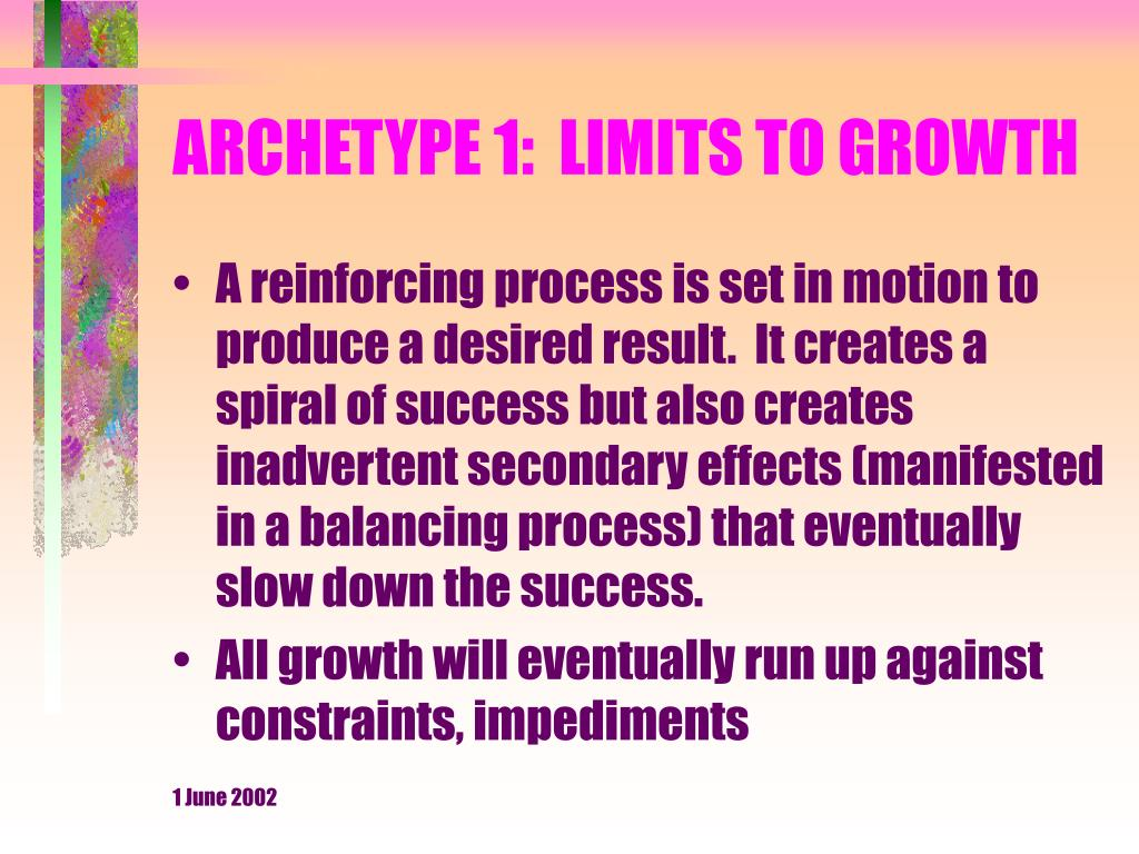 ARCHETYPE 1:  LIMITS TO GROWTH