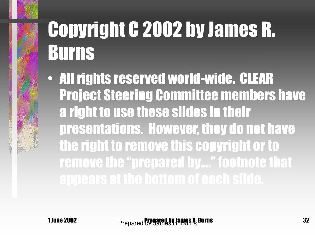 Copyright C 2002 by James R. Burns
