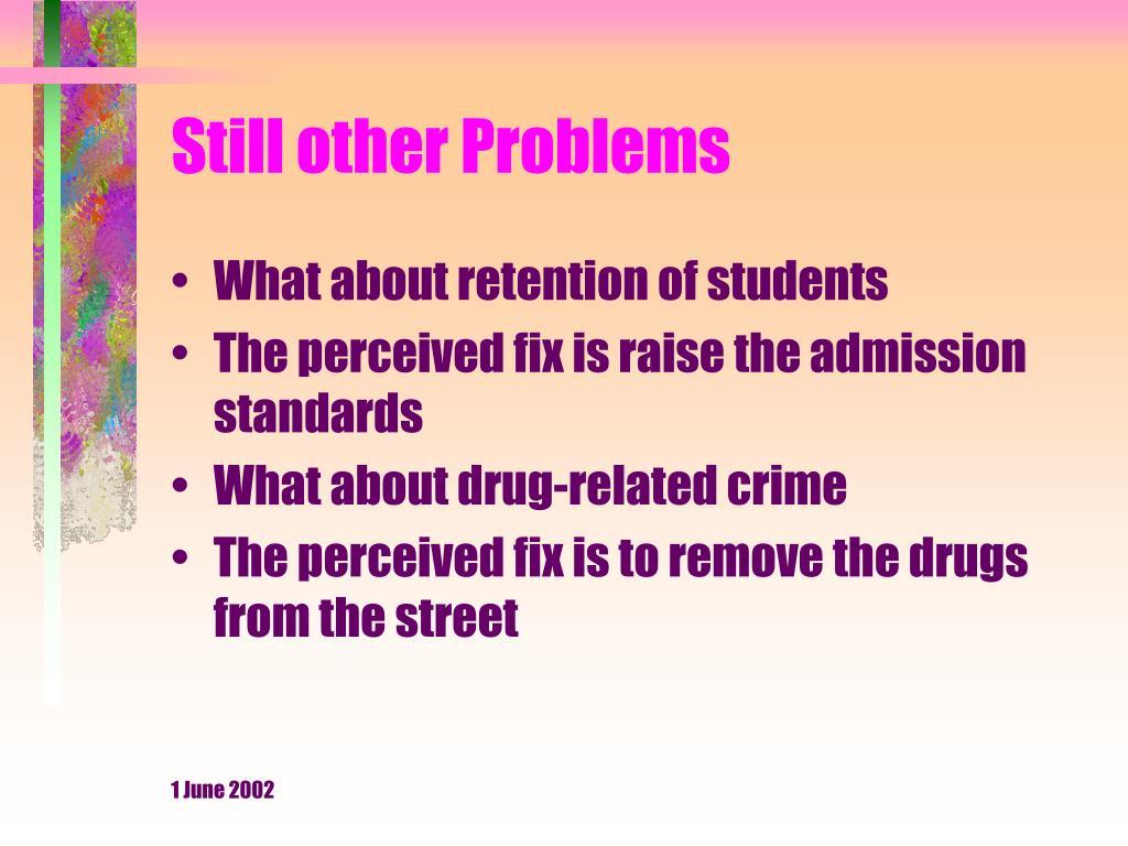 Still other Problems