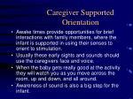 caregiver supported orientation