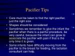 pacifier tips