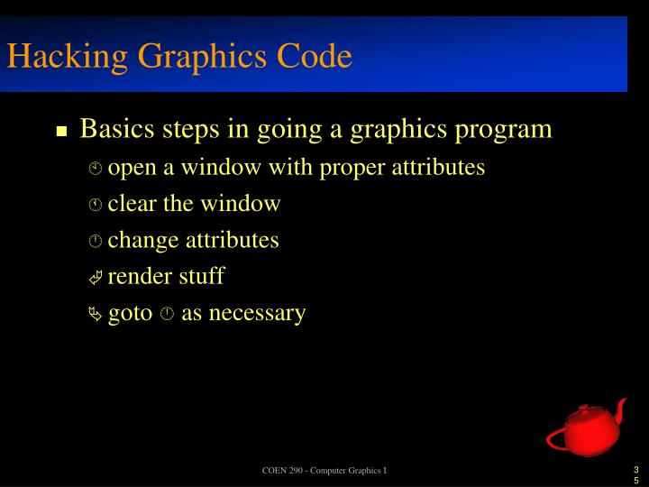 Hacking Graphics Code