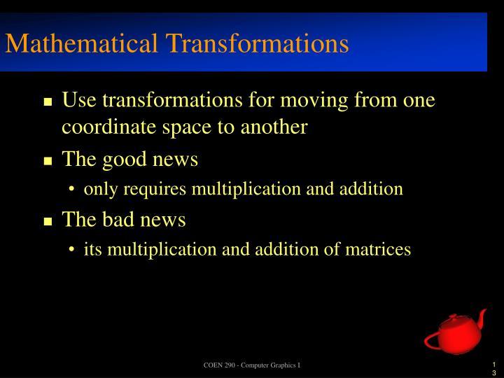 Mathematical Transformations