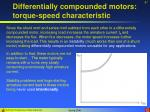 differentially compounded motors torque speed characteristic