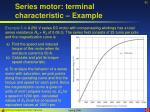 series motor terminal characteristic example