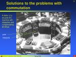 solutions to the problems with commutation35