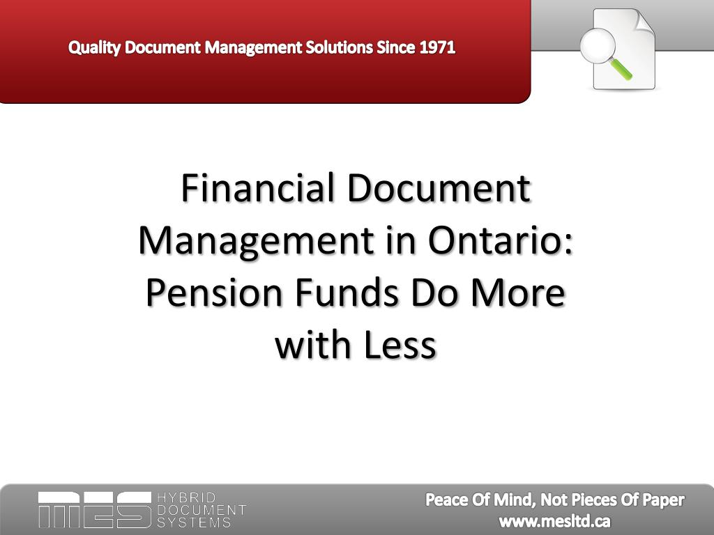 Financial Document Management in Ontario:  Pension Funds Do More with Less