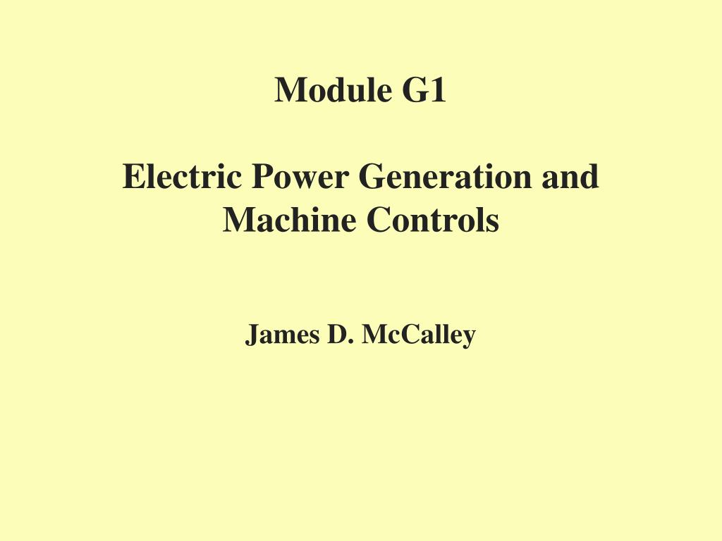 module g1 electric power generation and machine controls l.