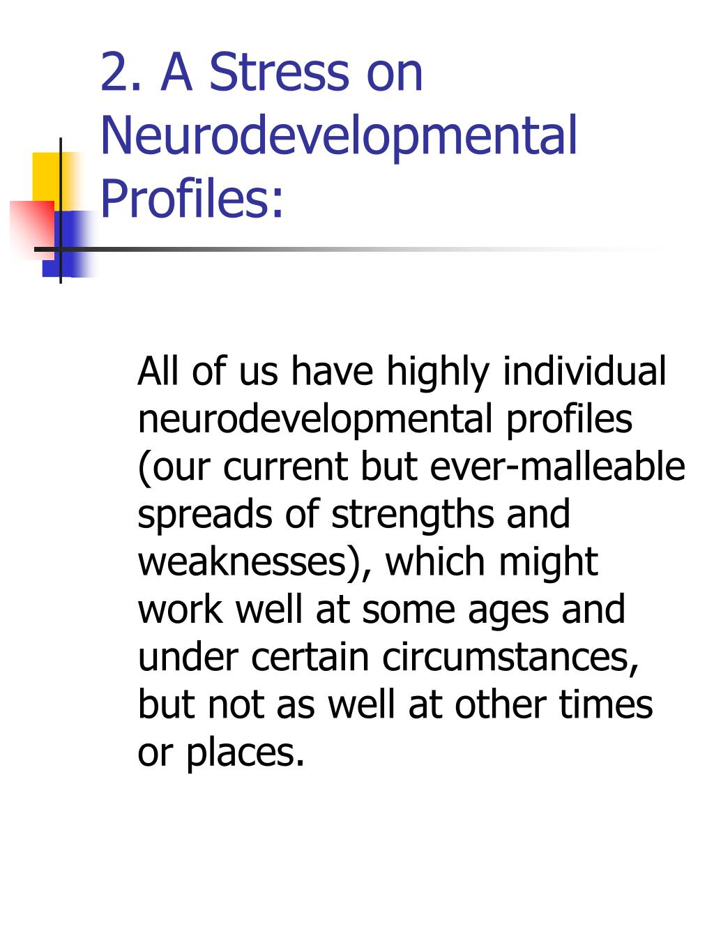 2. A Stress on Neurodevelopmental Profiles: