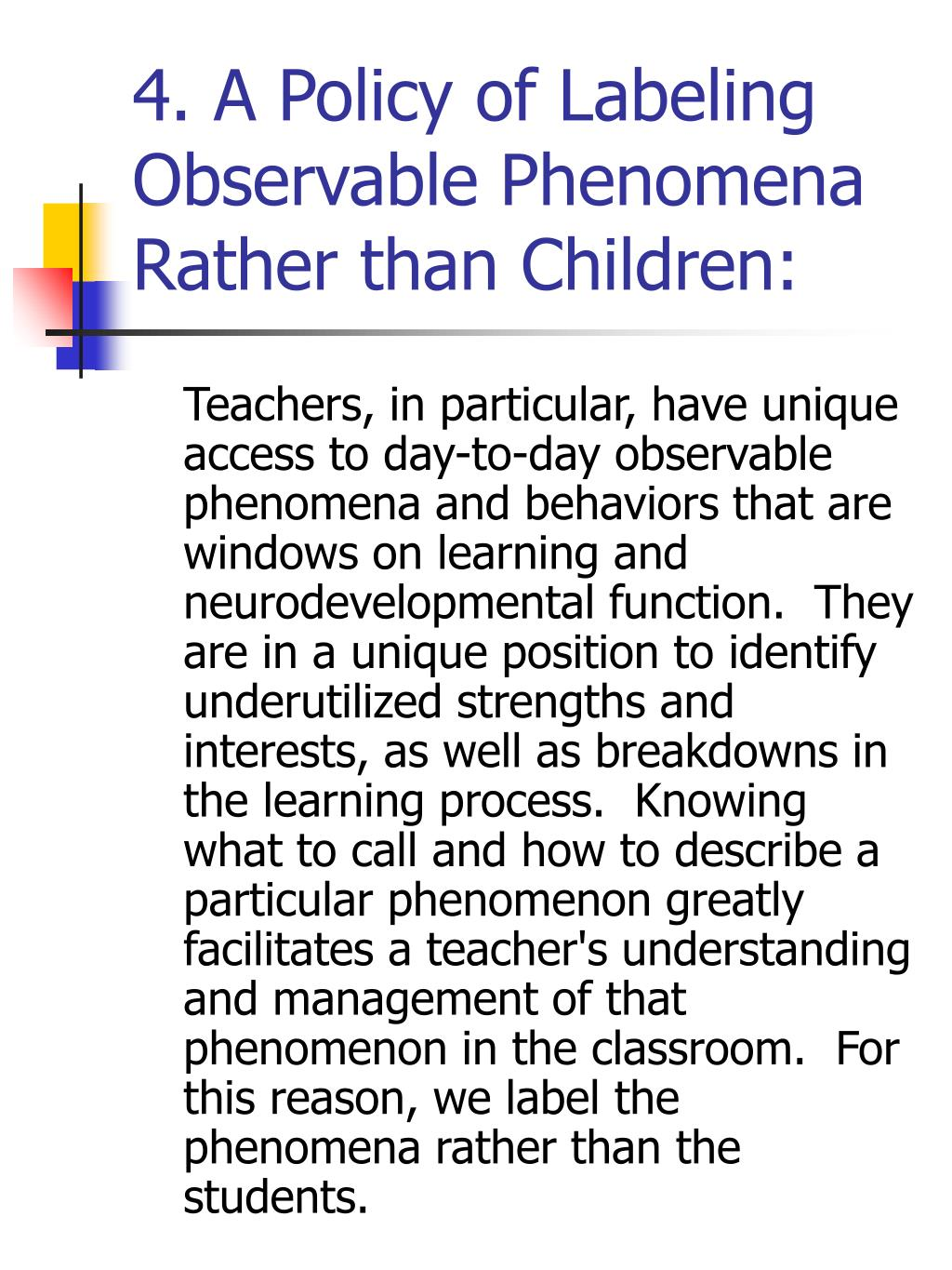4. A Policy of Labeling Observable Phenomena Rather than Children: