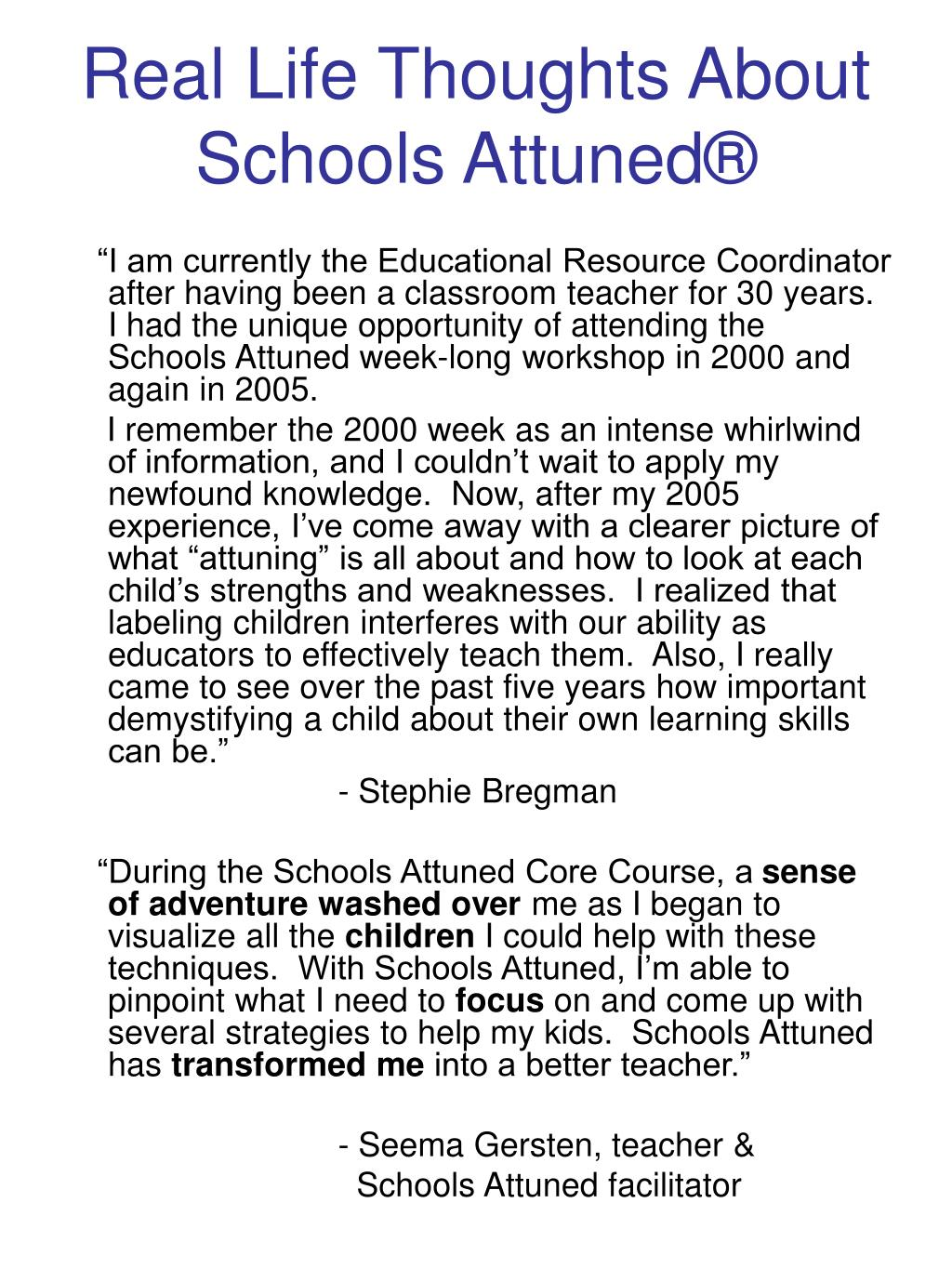 Real Life Thoughts About Schools Attuned®